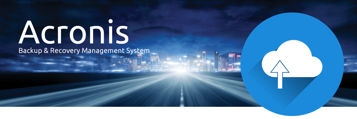 Acronis Backup and Recovery System.