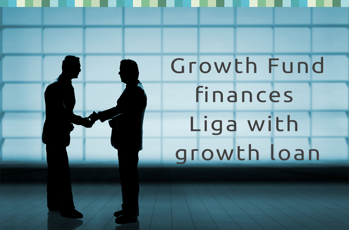 Growth Fund finances Liga with growth loan