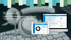 LANCOM Management Cloud webinar