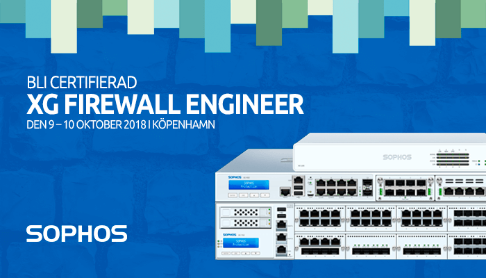 Bli certifierad XG Firewall Engineer.