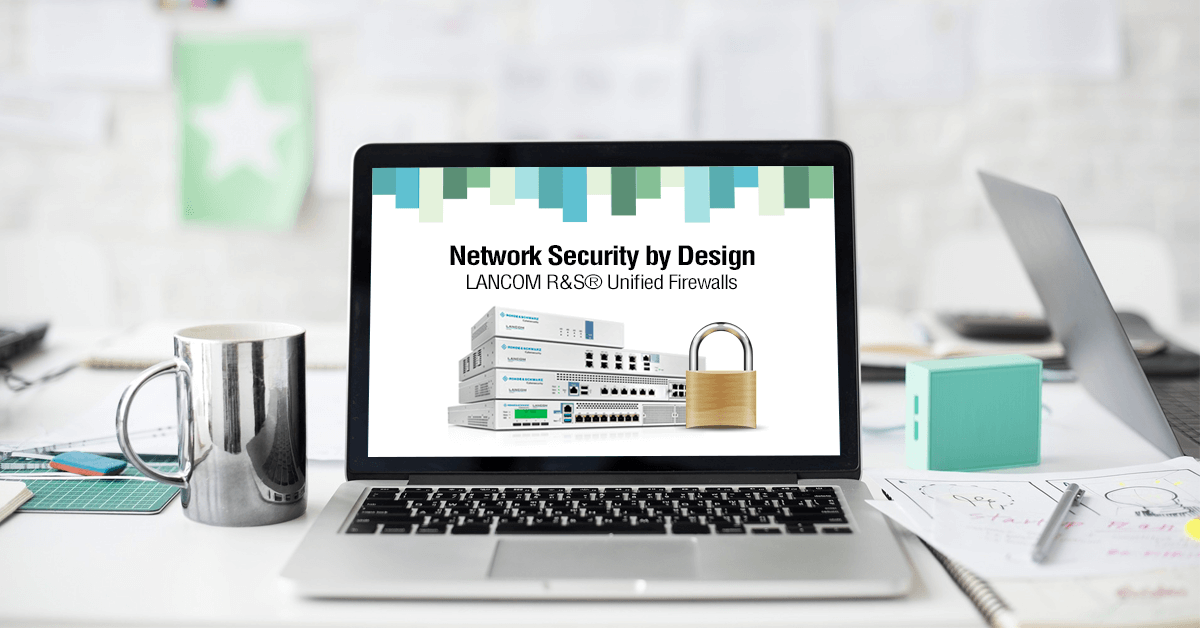 Lancoms Firewalls og Network Security by Design.