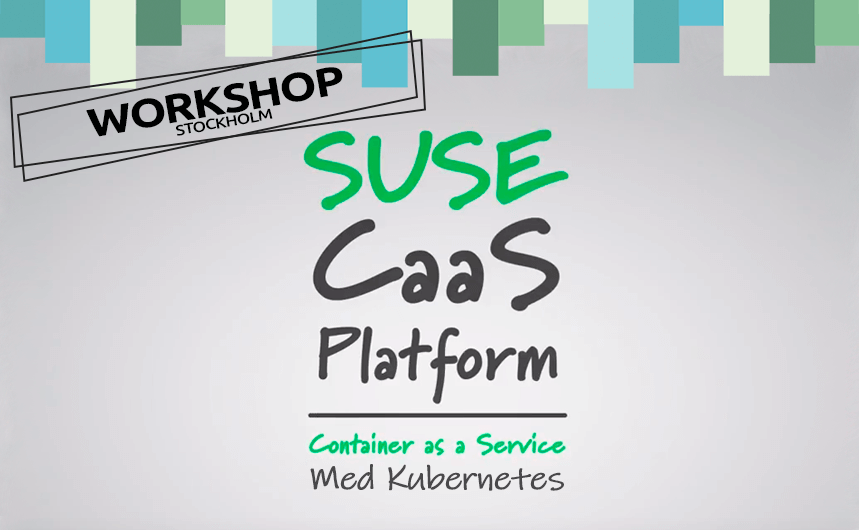 SUSE caas workshop stockholm