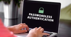 Laptop showing the word passwordless authentication.