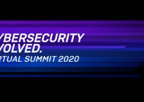 Cybersecurity Evolved – Virtual Summit 2020
